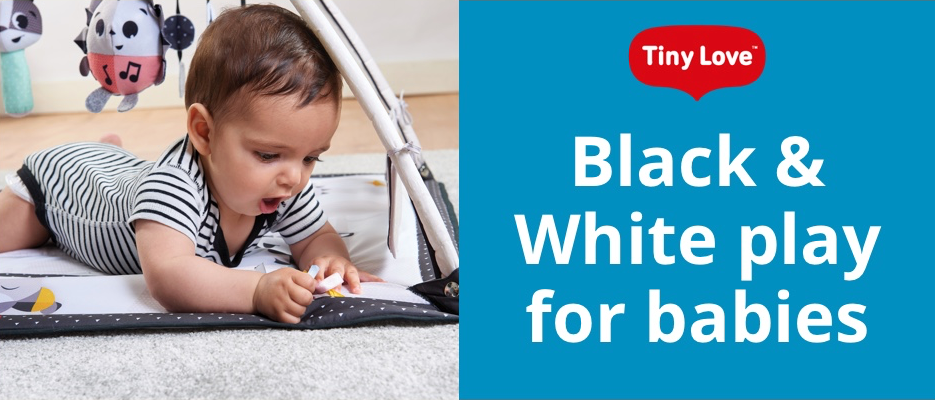 Baby on the left with a product from the Magic Tales™ collection; on the right: Tiny Love logo and text that reads: 'Black & White play for babies