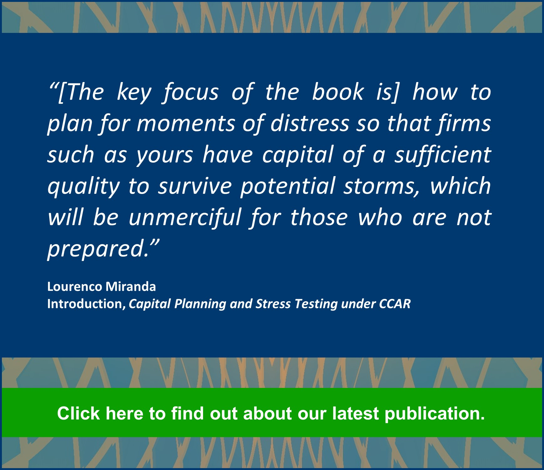Capital Planning and Stress Testing under CCAR