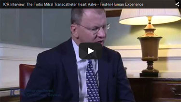 ICR Interview: The Fortis Mitral Transcatheter Heart Valve - First-In-Human Experience (PCR London Valves)