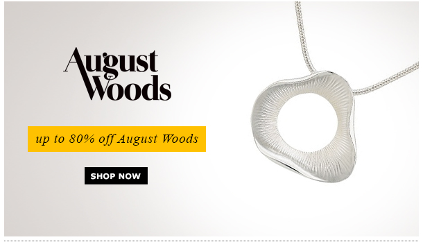 August Woods - up to 80% off August Woods - Shop Now