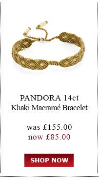 Pandora 14ct Khaki Bracelet was £155.00<br /> now £85.00