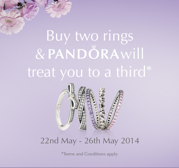 Buy two rings and PANDORA will treat you to a<br /> third* 22nd May - 26th May 2014