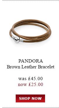 PANDORA. Brown Leather Bracelet. was<br /> £45.00 now £25.00. Shop Now