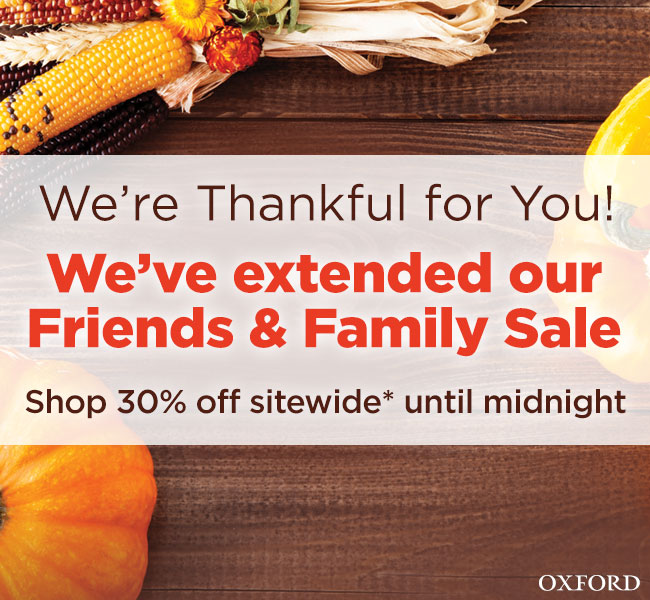 Friends & Family Sale Extended: 30% Off Sitewide, Plus an Additional 10% When You Spend $75 or More*