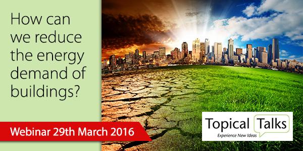 Webinar on Reducing the Energy Demand of Buildings
